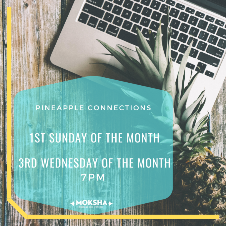 Pineapple Connections: 1st Sunday of the month, 3rd Wednesday of the month 7pm